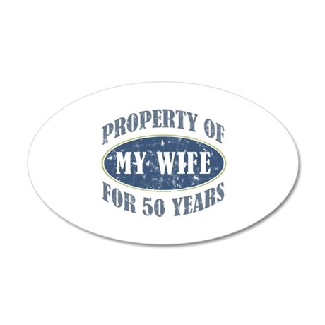 Funny 50th Anniversary 20x12 Oval Wall Decal