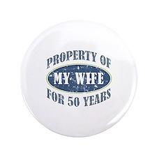 """Funny 50th Anniversary 3.5"""" Button"""