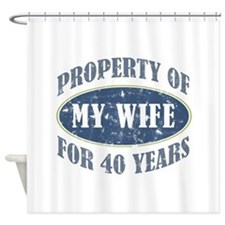 Funny 40th Anniversary Shower Curtain