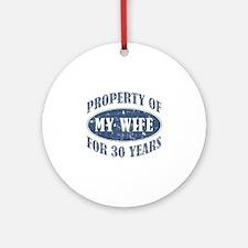 Funny 30th Anniversary Ornament (Round)