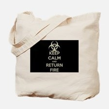 Keep Calm and Return Fire Tote Bag