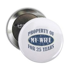 "Funny 25th Anniversary 2.25"" Button"