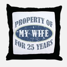 Funny 25th Anniversary Throw Pillow