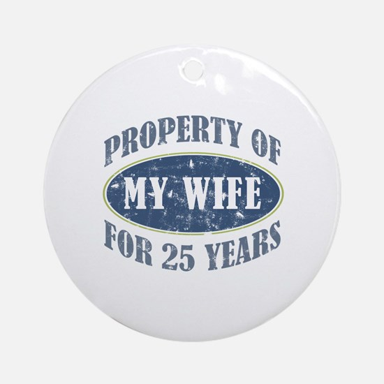 Funny 25th Anniversary Ornament (Round)