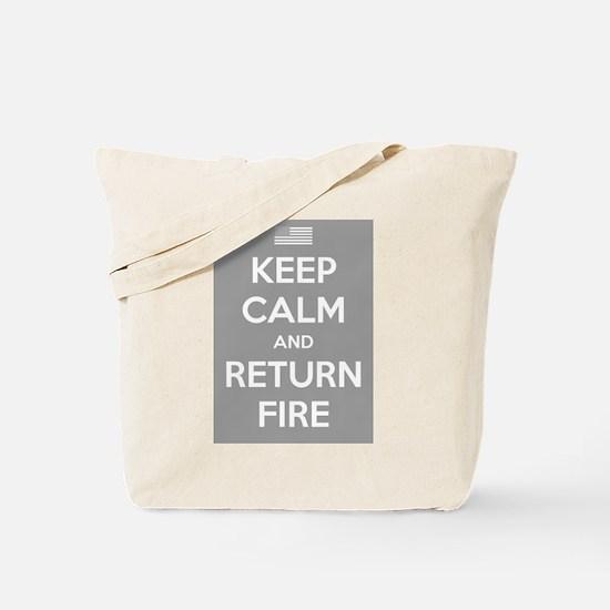 Keep Calm and Return Fire Tote Bag