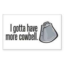 More Cowbell! Rectangle Decal