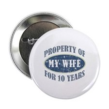 "Funny 10th Anniversary 2.25"" Button (10 pack)"