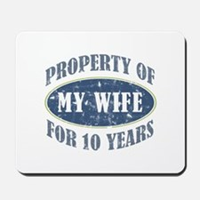 Funny 10th Anniversary Mousepad