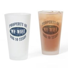 Funny 10th Anniversary Drinking Glass