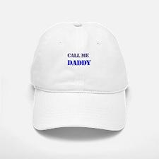 CALL ME DADDY Baseball Baseball Baseball Cap