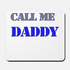 CALL ME DADDY Mousepad