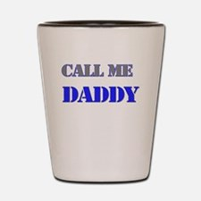 CALL ME DADDY Shot Glass