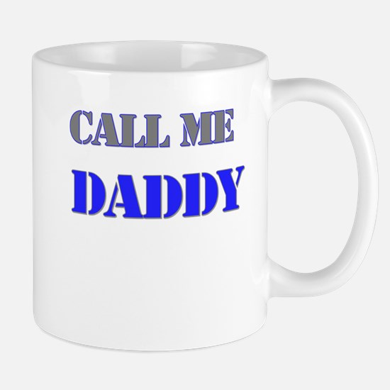 CALL ME DADDY Mug