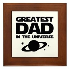 Greatest Dad In The Universe Framed Tile