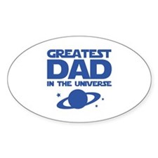 Greatest Dad In The Universe Decal