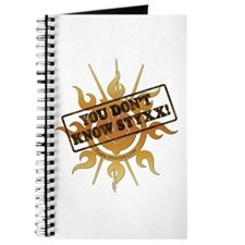 You Dont Know Styxx! Journal