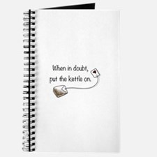When in doubt, put the kettle on. Journal