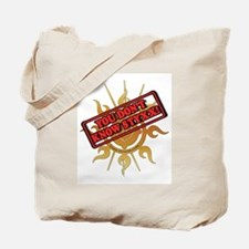 You Dont Know Styxx! Tote Bag
