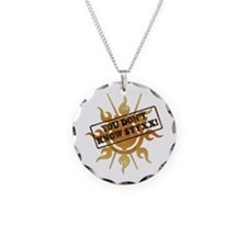You Dont Know Styxx! Necklace