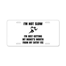 Slow Run Fee Aluminum License Plate