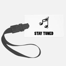 Stay Tuned Luggage Tag
