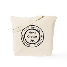 Next Crown Up. Tote Bag