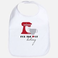 For The Love Of Baking Bib