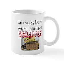 Who Needs Bacon/Have Scrapple Mug