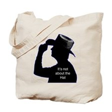 It's not about the Hat Tote Bag