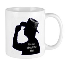 It's not about the Hat Mug