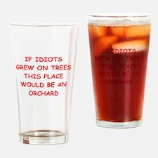 idiots Drinking Glass