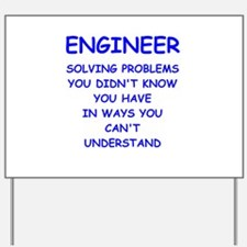 ENGINEER Yard Sign