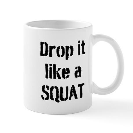 Drop it like a SQUAT Mug