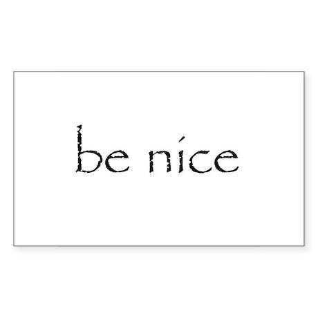 BE NICE - Sticker