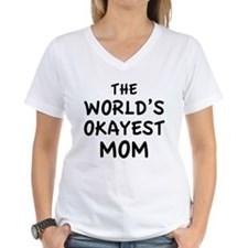 The World's Okayest Mom Shirt