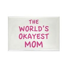 The World's Okayest Mom Rectangle Magnet (100 pack