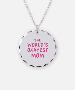 The World's Okayest Mom Necklace
