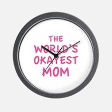 The World's Okayest Mom Wall Clock