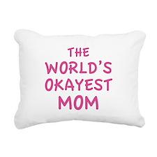 The World's Okayest Mom Rectangular Canvas Pillow