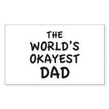 The World's Okayest Dad Decal