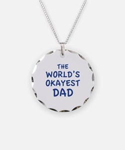 The World's Okayest Dad Necklace