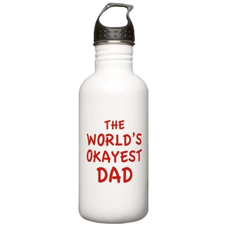 The World's Okayest Dad Stainless Water Bottle 1.0