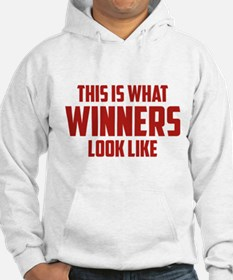 This is what WINNERS look like Hoodie