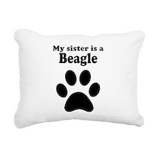 My Sister Is A Beagle Rectangular Canvas Pillow