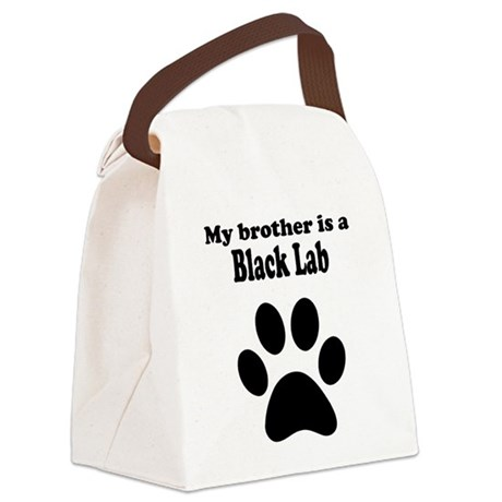 My Brother Is A Black Lab Canvas Lunch Bag
