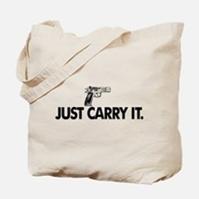 Just Carry It. Tote Bag