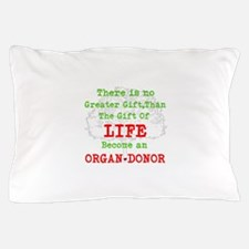 No Greater Gift Pillow Case