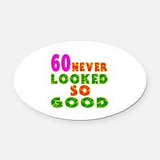 60 Birthday Designs Oval Car Magnet