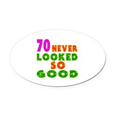 70 Birthday Designs Oval Car Magnet