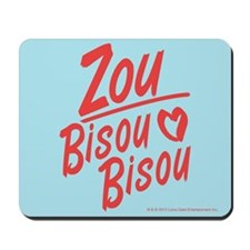 Zou Bisou Bisou Mousepad